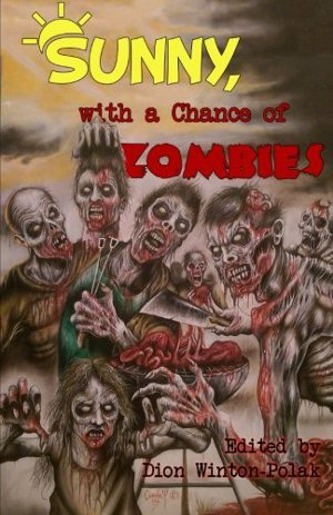 Sunny With a Chance of Zombies